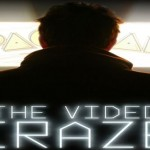 Dave Danzara: The Video Craze Interview