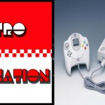 Retro Domination Podcast Episode 42 – The Sega Dreamcast