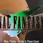 Final Fantasy VII – Main Theme (Guitar & Piano Cover) – Retro Game Remix