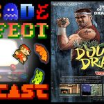Arcade Perfect Podcast Ep 04- Double Dragon