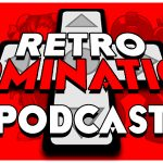 Retro Domination Podcast Episode 112: Go Game Market, Oz Comic Con & More!
